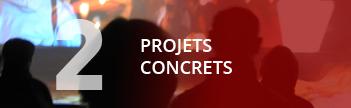 Des projets concrets