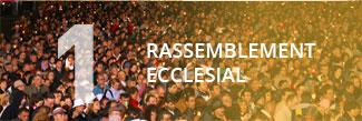 Un rassemblement ecclesial